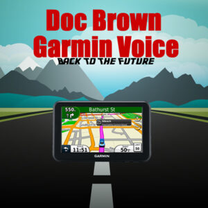 back to the future garmin voice